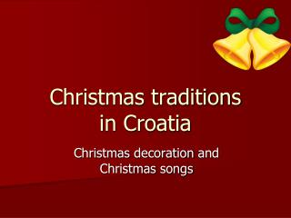 Christmas traditions in Croatia