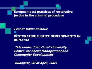 RJ and the Romanian Reform of the Justice System