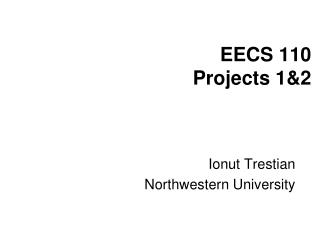EECS 110 Projects 1&2