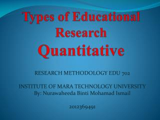Types of Educational Research  Quantitative