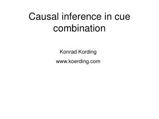 Causal inference in cue combination