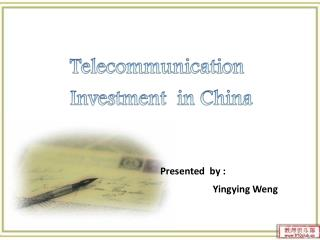Telecommunication         Investment  in China
