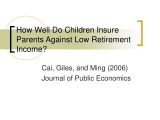 How Well Do Children Insure Parents Against Low Retirement Income?