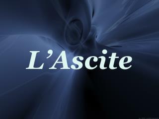 L'Ascite