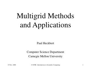 Multigrid Methods and Applications