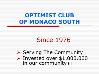 OPTIMIST CLUB  OF MONACO SOUTH