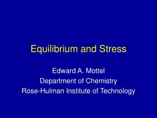 Equilibrium and Stress