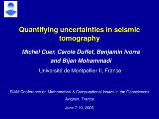 Quantifying uncertainties in seismic tomography