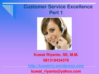 Customer Service Excellence Pert 1