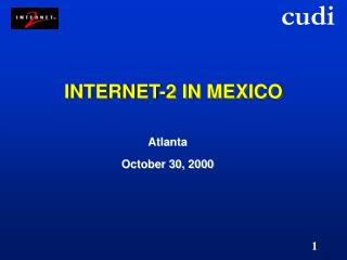 INTERNET-2 IN MEXICO