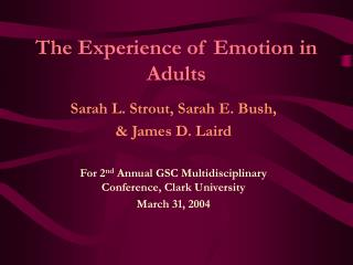 The Experience of Emotion in Adults