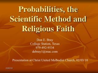 Probabilities, the Scientific Method and Religious Faith