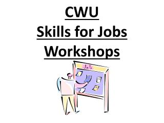 CWU Skills for Jobs Workshops