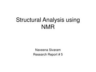 Structural Analysis using  NMR