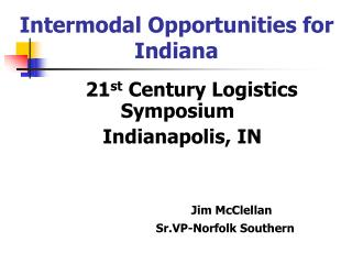 Intermodal Opportunities for Indiana