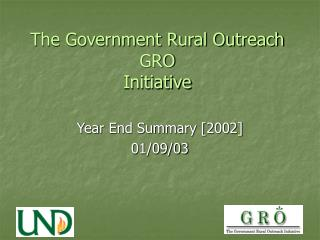 The Government Rural Outreach GRO Initiative