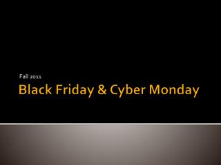 Black Friday & Cyber Monday
