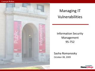Managing IT Vulnerabilities Information Security  Management 95-752