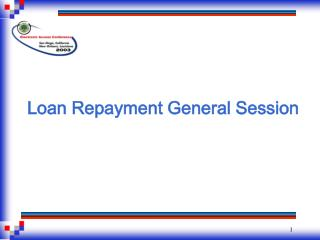 Loan Repayment General Session