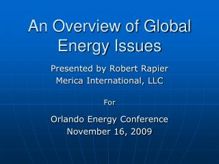An Overview of Global Energy Issues