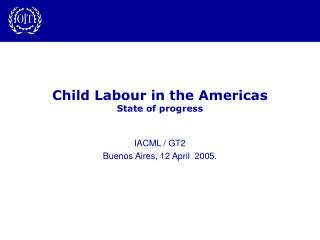 Child Labour in the Americas State of progress