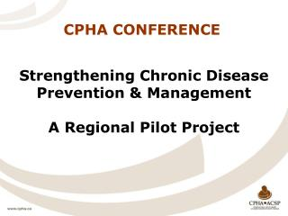 CPHA CONFERENCE