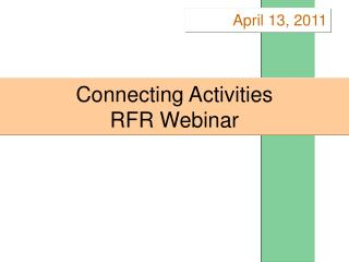 Connecting Activities RFR Webinar