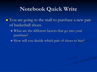 Notebook Quick Write