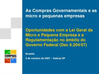 As Compras Governamentais e as micro e pequenas empresas