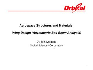 Aerospace Structures and Materials: Wing Design (Asymmetric Box Beam Analysis)
