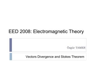 EED 2008 : Electromagnetic Theory