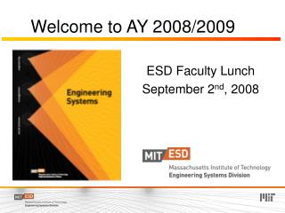 Welcome to AY 2008/2009