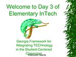 Welcome to Day 3 of Elementary InTech