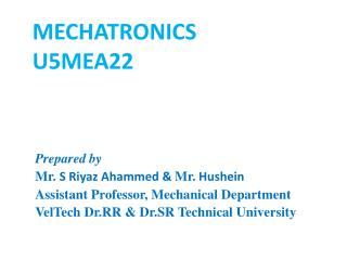 Prepared by Mr.  S  Riyaz Ahammed  &  Mr . Hushein Assistant Professor, Mechanical Department