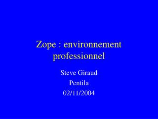 Zope : environnement professionnel