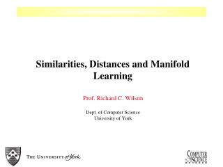 Similarities, Distances and Manifold Learning