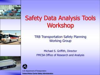 Safety Data Analysis Tools Workshop