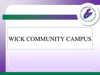 WICK COMMUNITY CAMPUS