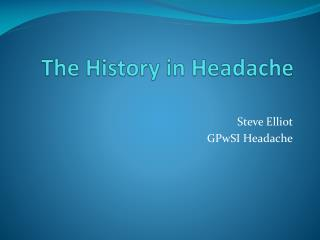 The History in Headache