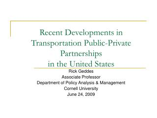 Recent Developments in Transportation Public-Private Partnerships  in the United States