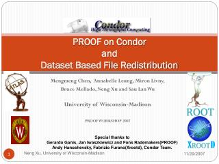 PROOF on Condor  and  Dataset Based File Redistribution