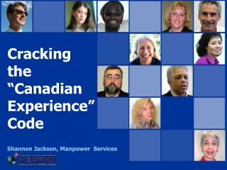 "Cracking the ""Canadian Experience""Code"