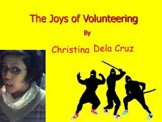 The Joys of Volunteering