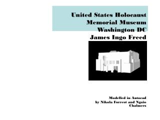United States Holocaust Memorial Museum Washington DC  James Ingo Freed