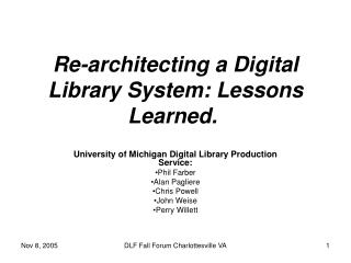 Re-architecting a Digital Library System: Lessons Learned.