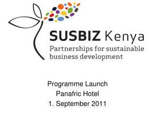 Programme Launch Panafric Hotel 1. September 2011