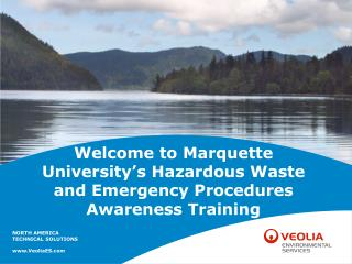 Welcome to Marquette University's Hazardous Waste and Emergency Procedures Awareness Training