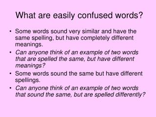 What are easily confused words?
