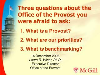 Three questions about the Office of the Provost you were afraid to ask: