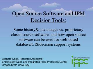 Open Source Software and IPM Decision Tools: